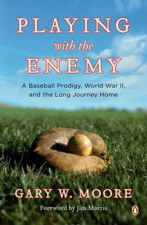 Playing With the Enemy by Gary W. Moore